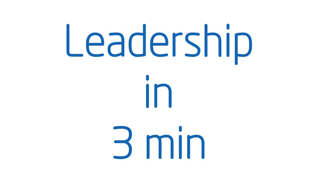 Leadership in 3 minutes